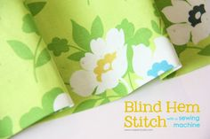 Blind Hem Stitch Tutorial using your sewing machine: how to make a hem without seeing a line of stitching. www.makeit-loveit.com