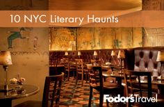 Soak up the atmosphere at these 10 NYC literary haunts.