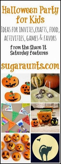Kid-Friendly Halloween Party ideas: invites, crafts, activities, games, snacks, & favors.  Halloween party details for a preschool/school-aged party, play date, or birthday party. From the Share It Saturday features, by #TheSugarAunts
