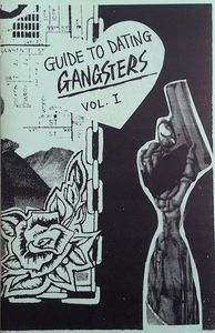 Guide to Dating Gangsters Vol. 1  - An advice zine
