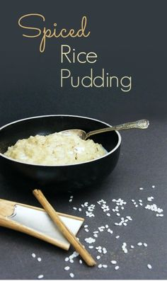 Spiced Rice Pudding. Creamy, warm and comforting with a subtle kick of spice. Love in a bowl!