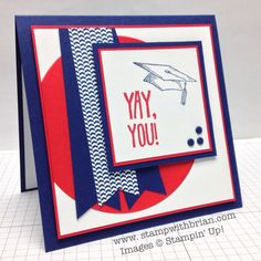 Pomp and Circumstance, Stampin' Up!, Brian King, FMS133, Graduation Card graduat card, card layouts, card joy, print design, graduation cards