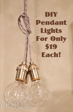 EPBOT:  DIY pendant lights for only $19 each!