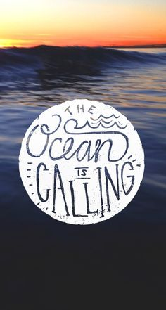 the ocean is calling quote surf, endless summer, ocean surf, beach day quotes, beach quotes, ocean ave, beach time, the ocean is calling, ocean quotes