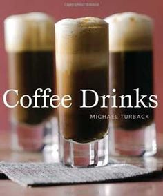 Coffee Drinks - 50 Coffee Drink Recipes #Book <3