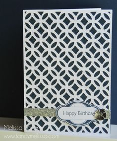 Quatrefoil Overlay Birthday Card www.fancymelissa.com #Cricut #Artbooking #ctmh