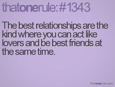 friends lovers, relationship rules quotes, 10 years, bingo, true stories, boyfriends, 15 years, lovers sayings, best friend lover