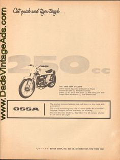 1969 Ossa Stiletto – Cat quick and Tiger Tough