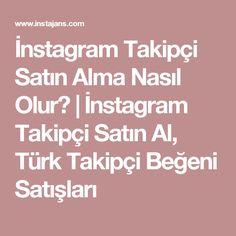 http://takipcipaketi.net/paket/1/twitter   Instagram Takipçi Satın ...