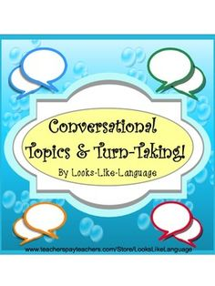 Conversational Topics & Turn-Taking- a great game and multiple activities to help kids of  varied skill levels have conversations! SLP tested! Repinned by SOS Inc. Resources pinterest.com/sostherapy/.