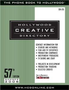 Hollywood Creative Directory by Hollywood Creative Directory Staff. $278.87. Series - Hollywood Creative Directory (Book 57). Publisher: Watson-Guptill; 57 edition (June 1, 2006)