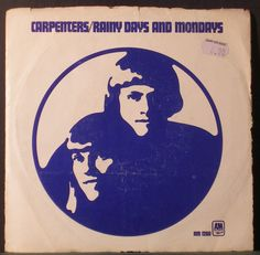 Carpenters - Rainy Days And Mondays 7'' (1971)