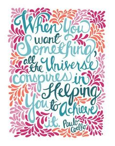Vertrouwen, moeiteloos - when you want something all the universe conspires in helping you to achieve
