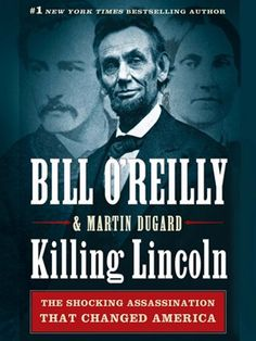 Killing Lincoln by Bill O'Reilly  eAudiobook  LVCCLD