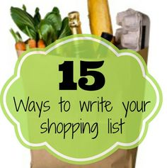 15 Ways to Write your shopping list | OrganizingMadeFun.com