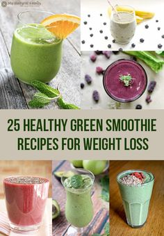 25 Healthy Green Smoothie Recipes for Weight Loss | #BeHealthy #EatClean