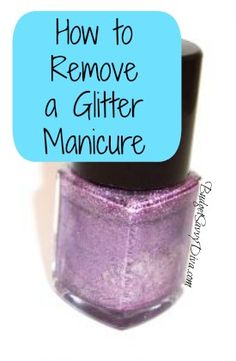 How to Remove a Glitter Manicure