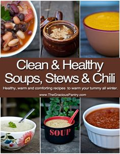 Delicious soup, stew and chili recipes to keep your tummy warm all winter. #cleaneating