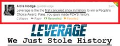Leverage... Aldis Hodge tweet after Leverage wins PCA 2013.