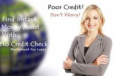 No Credit Check No Upfront Fee Loans: Perfect credit solution against financial woes with no extra fees and credit screening