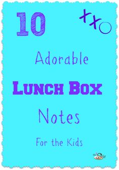 10 Creative Lunch Box Notes to Brighten Your School Kid's Day