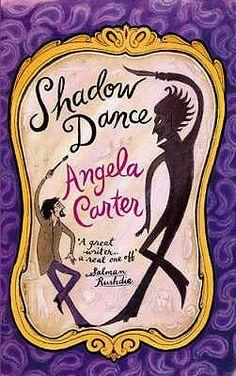 Shadow Dance by Angela Carter