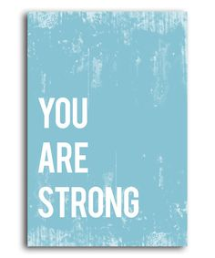 Yes, you. :: 'You Are Strong' Print