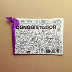 Conquistador zine by Bunny Bissoux