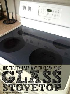 How to clean that pesky burnt on food from your glass stovetop. The lazy woman's way!
