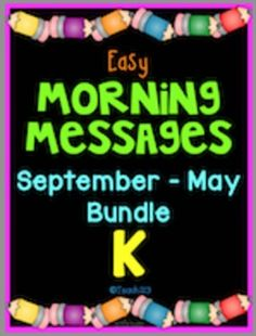 Morning Message: Year Bundle - Kindergarten:  Save time and review skills with these morning messages. These work great for emergency sub plans or those days when you get pulled from class for last minute meetings. Paid