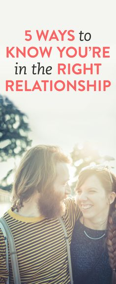 How to know if you're in the right relationship
