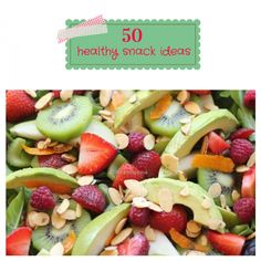 50 Healthy Snack Ideas to bring on the new year on iheartnaptime.net!