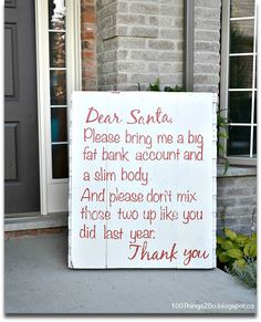 DIY - Pallet Sign dear santa, funny signs diy, funni, funny diy signs, 100 thing, pallets, pallet signs, crafti idea, christma