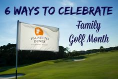 Hilton Head junior golf - Family Golf Month