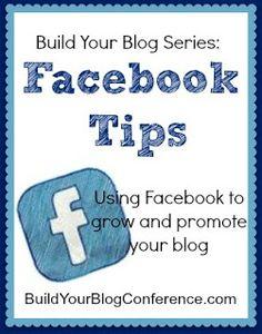 Build Your Blog Series: Facebook Tips BuildYourBlogConference.com #Facebook #Blogging