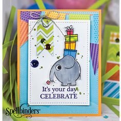 Celebrate Your Day by Richard Garay for Spellbinders