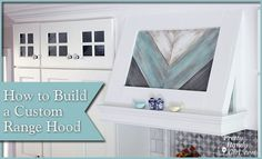 I am LOVING this project! Just beautiful :) How to Build a Custom Wood Range Hood @pretty things Handy Girl
