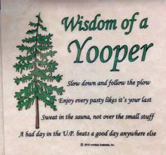 Wisdom of a Yooper