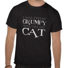 Feelin' Grumpy Until I Saw That Cat T-shirts :: $24.75 #GrumpyCat
