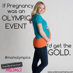 Undercover Mama #momolympics #pregnant