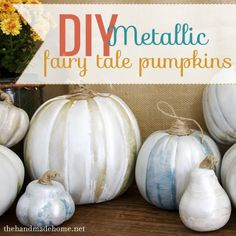 diy metallic fairy tale pumpkins