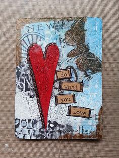 Do what you love...altered playing card