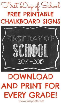 ... Chalkboard Sign | 20 Free Printable First Day Of School Signs