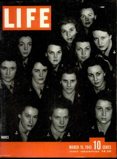 WAVES March 15, 1943, LIFE magazine. From life.time.com.