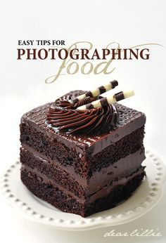 Easy tips for photographing food.
