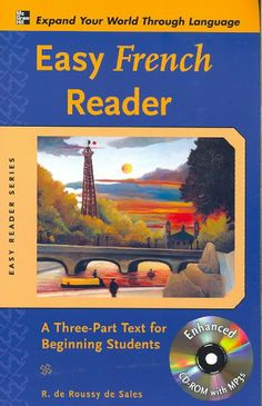 Easy French reader : a three-part text for beginning students / R. de Roussy de Sales
