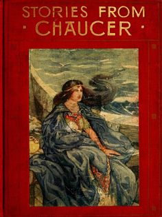 Anne Anderson ~ Cover Art ~ Stories from Chaucer ~ 1913