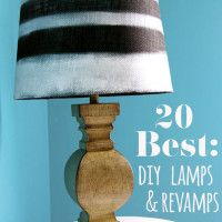 DIY Lamps & Makeovers