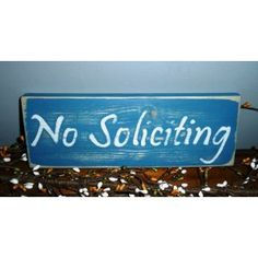 Cute    NO SOLICITING Shabby Rustic Chic CUSTOM Wall Plaque Decor Wood Sign CHOOSE COLOR