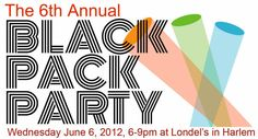 2012 Black Party - Join Book Industry Professionals and Authors for the 6th Annual Black Pack Party.  Hosted by  AALBC.com, Linda A. Duggins, MosaicBooks.com, Written Magazine, and The Book Look at Harlem's Iconic Restaurant, Londel's Supper Club. Wednesday June 6, 2012, 6:00pm - 9:00pm